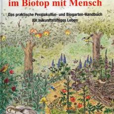 Ein Handbuch zum zukunftsfähigen Gärtnern