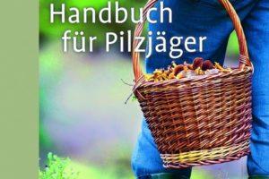 Cover des Buches Handbuch für Pilzjäger