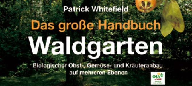 Das große Handbuch Waldgarten