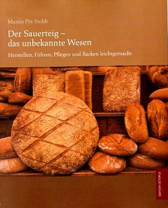 Cover des Buches: Der Sauerteig das unbekannte Wesen