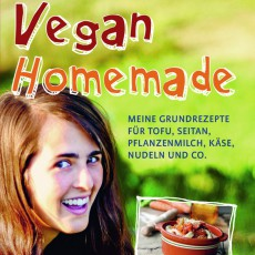 Selbermachen? Vegan Homemade!