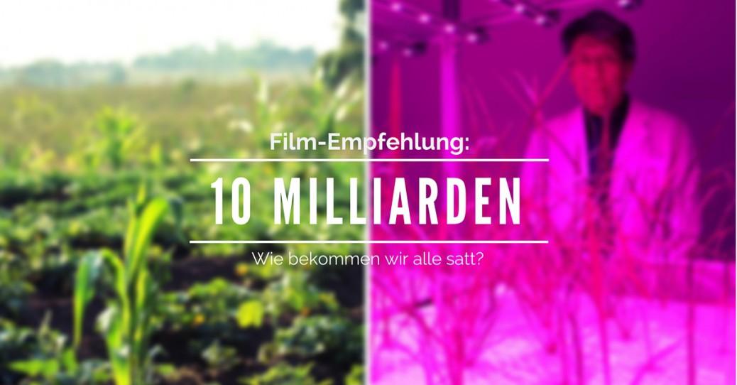 10 Milliarden Der Film